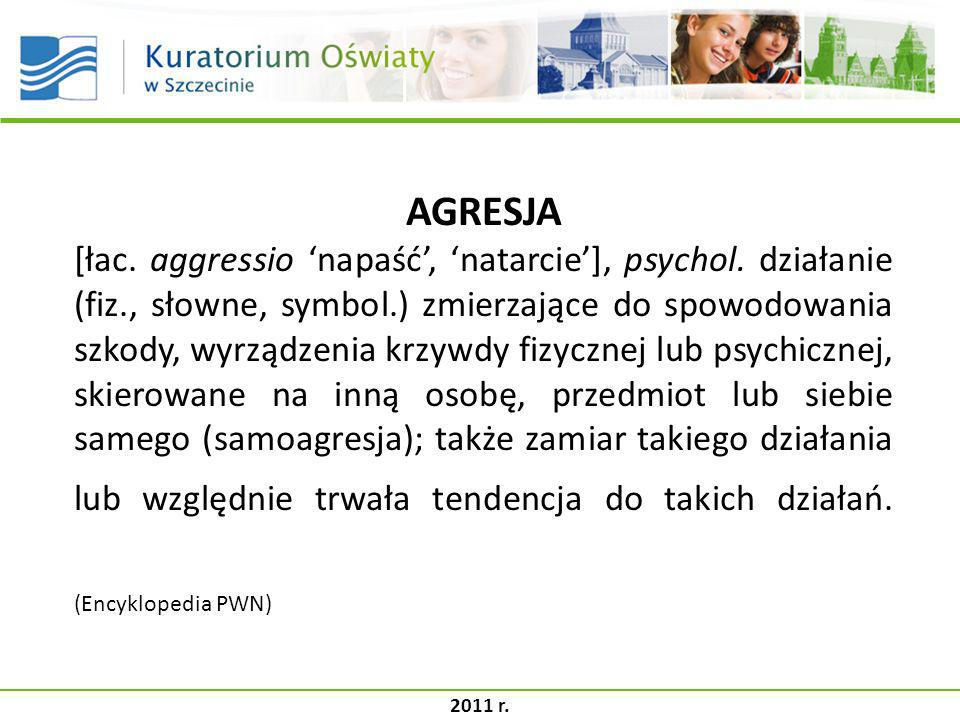 AGRESJA [łac. aggressio 'napaść', 'natarcie'], psychol. działanie (fiz